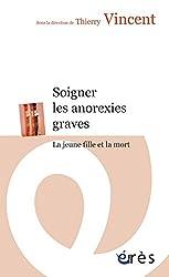 Soigner les anorexies graves (ERES POCHE)