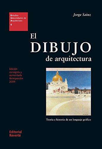 El dibujo de arquitectura (Estudios Universitarios de Arquitectura nº 6)