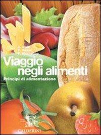 Viaggio negli alimenti. Con tabelle nutrizionali. Per gli Ist. professionali alberghieri. Con CD-ROM: 1
