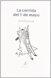 Corrida Del 1 De Mayo,La par Jean Cocteau