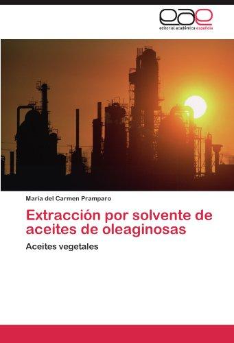 extraccion-por-solvente-de-aceites-de-oleaginosas