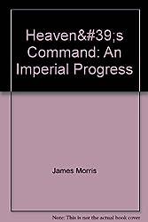 Heaven's Command: An Imperial Progress