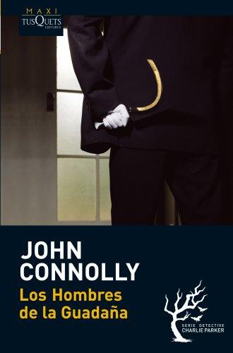 Los Hombres de la Guadaña (MAXI) por John Connolly