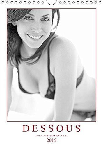 Dessous: Intime Momente (Wandkalender 2019 DIN A4 hoch): Sinnliche Erotik - Verführerische Dessous (Monatskalender, 14 Seiten ) (CALVENDO Menschen)