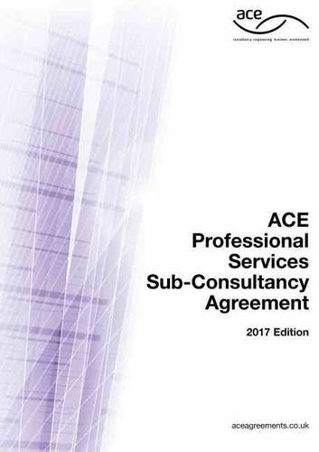 ACE Professional Services Sub-Consultancy Agreement (Engineering Ace)