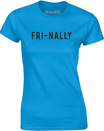 Brand88 - Fri-nally, Gedruckt Frauen T-Shirt Türkis/Schwarz