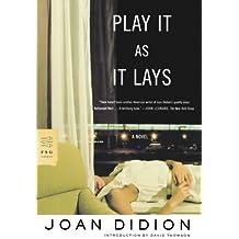 Play It As It Lays: A Novel (FSG Classics) by Joan Didion (2005-11-15)