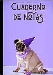 Cuaderno de notas: Cuaderno bonito y colorido - adorable perrito - regalo ideal para los amantes de los dogos - pug  100 páginas en formato de 7*10 pulgadas
