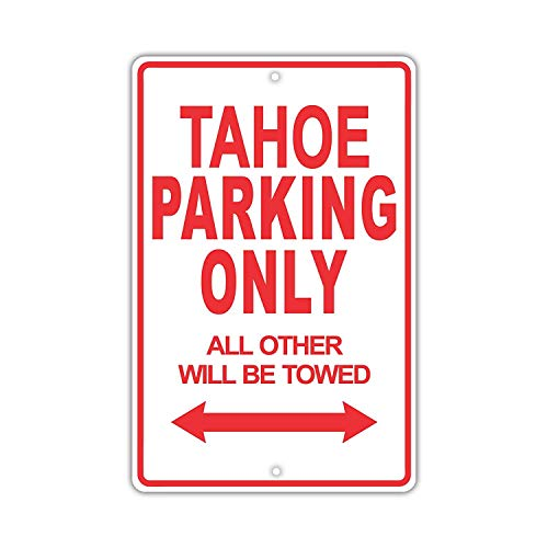 Eugene49Mor Chevrolet Tahoe Parking Only All Other Will Be Towed Ridiculous Lustiges Schild aus Aluminium, 20,3 x 30,5 cm