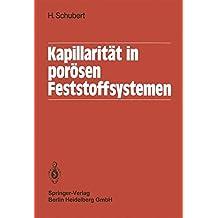 Kapillarität in porösen Feststoffsystemen (German Edition)