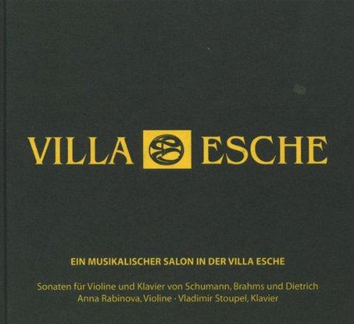 Preisvergleich Produktbild Ein musikalischer Salon in der Villa Esche - Sonaten für Violine und Klavier von Schumann,  Brahms und Dietrich