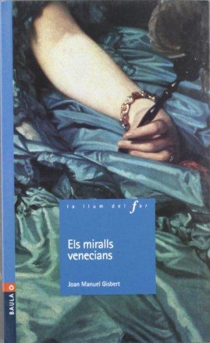 Els Miralls Venecians -N- (La Llum Del Far)
