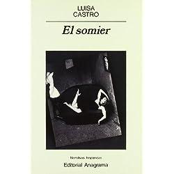 El somier (Narrativas hispánicas) Finalista Premio Herralde 1990