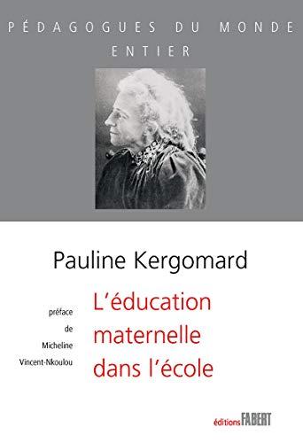 L'Education maternelle dans l'école