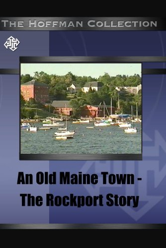 an-old-maine-town-the-rockport-story-by-none