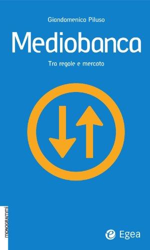 mediobanca-tra-regole-e-mercato-monogrammi-italian-edition