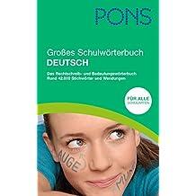 PONS Großes Schulwörterbuch Deutsch für Rheinland-Pfalz: Das Rechtschreib- und Bedeutungswörterbuch