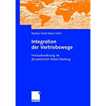 Integration der Vertriebswege: Herausforderung im dynamischen Retail Banking