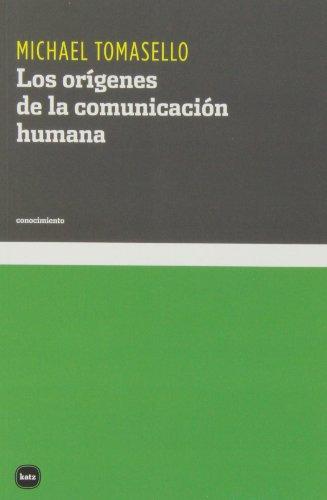 Los Orígenes De La Comunicación Humana (conocimiento)