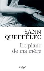 Le piano de ma mère (Roman français)