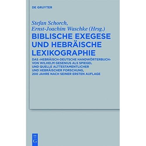 Biblische Exegese und hebr????ische Lexikographie (Beihefte Zur Zeitschrift F R die Alttestamentliche Wissensch) (German Edition) (2013-07-15)
