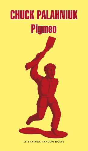 Pigmeo por Chuck Palahniuk