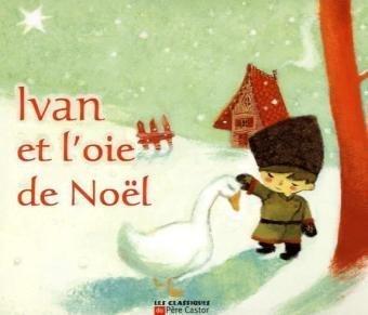 Ivan et l'oie de Noël
