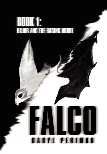 Falco: Book 1: Blurr and the Raging Horde, Buch