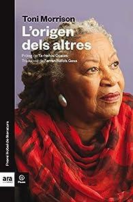 L'origen dels altres par  Toni Morrison