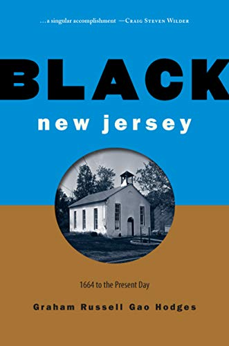 Black New Jersey: 1664 to the Present Day (English Edition)