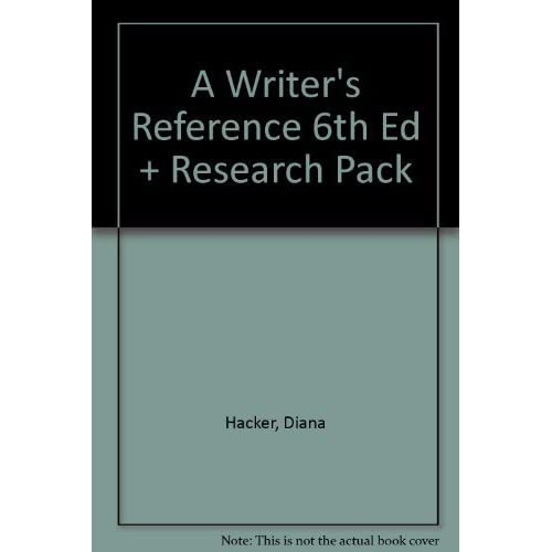 Writer's Reference 6e & Research Pack by Hacker, Diana, Downs, Douglas, Fister, Barbara (2006) Spiral-bound