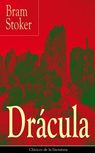 Drácula: Clásicos de la literatura por Bram Stoker
