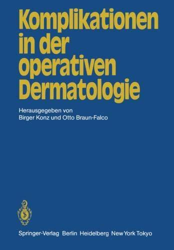 Komplikationen in der operativen Dermatologie