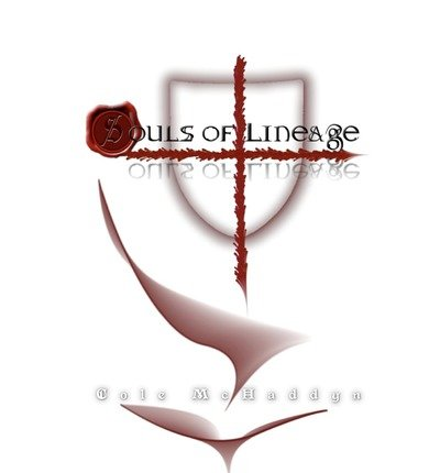 [ [ SOULS OF LINEAGE BY(MCHADDYN, COLE )](AUTHOR)[PAPERBACK] par Cole McHaddyn