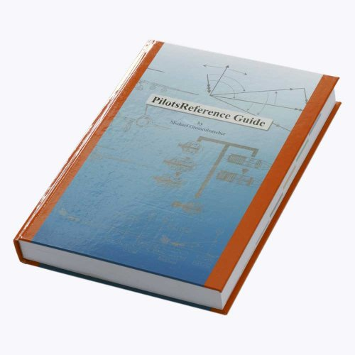 PilotsReference Guide - Hardcover Edition