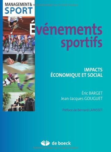 Evènements Sportifs Impacts Economique et Social par Jean-Jacques Gouguet