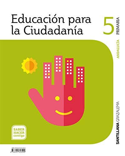 EDUCACION PARA LA CIUDADANIA 5 PRIMARIA SABER HACER CONTIGO