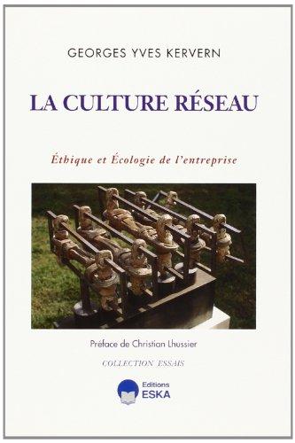 La culture réseau : éthique et écolog...