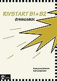 Rivstart B1+B2: Övningsbok