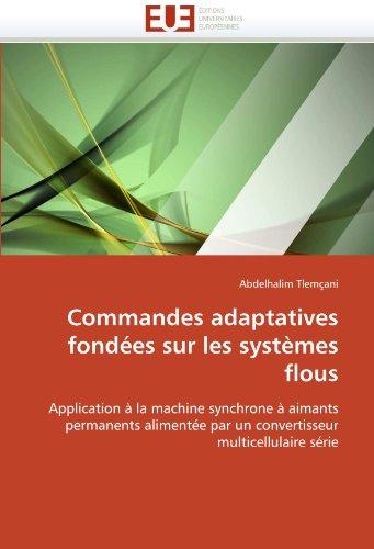 Commandes adaptatives fondées sur les systèmes flous par Abdelhalim Tlemçani