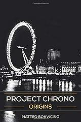 Project Chrono: Origins: Volume 1 Copertina flessibile
