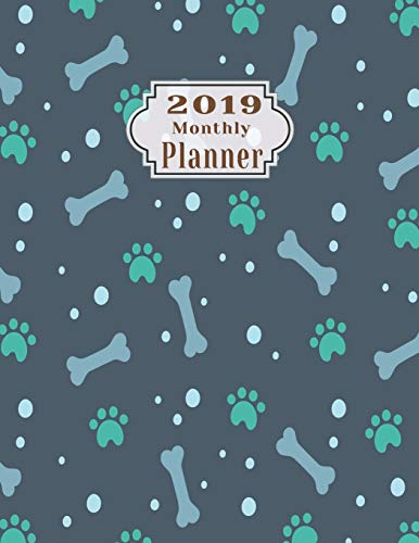 2019 monthly planner: Schedule Beautiful Organizer stylish Bons and foot prints pattern background in white Monthly and Weekly Calendar To do List Top goal and Focus (Planner 2019, Band 113) (Super Greens Für Hunde)