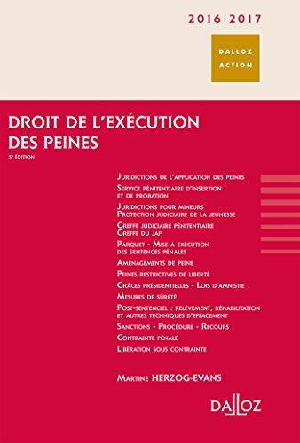 Droit de l'exécution des peines 2016/2017 - 5e éd.