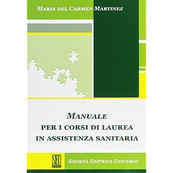 Manuale Per I Corsi Di Laurea In Assistenza Sanitaria