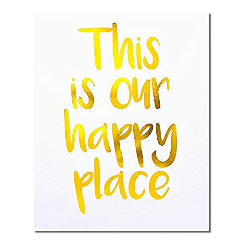 """""""This Is Our Happy Place"""" Gold Foil Art Print Small"""