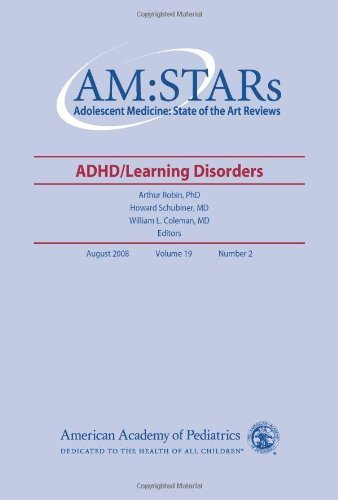 AM:STARs ADHD/Learning Disorders: Adolescent Medicine: State of the Art Reviews, Vol. 19, No. 2 by American Academy of Pediatrics Section on Adolescent Health (2008) Paperback