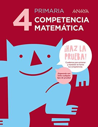Competencia matemática 4. (¡Haz la prueba!) - 9788469831366