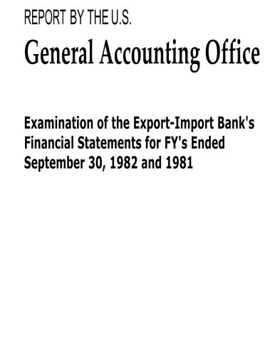 Examination of the Export-Import Bank's Financial Statements for FY's Ended September 30, 1982 and 1981