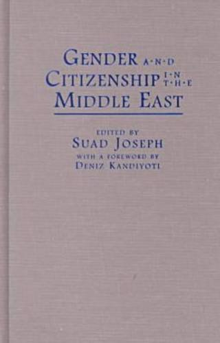 Gender and Citizenship in the Middle East (Contemporary Issues in the Middle East)