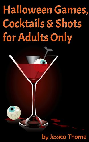 ktails, & Shots for Adults Only (English Edition) ()